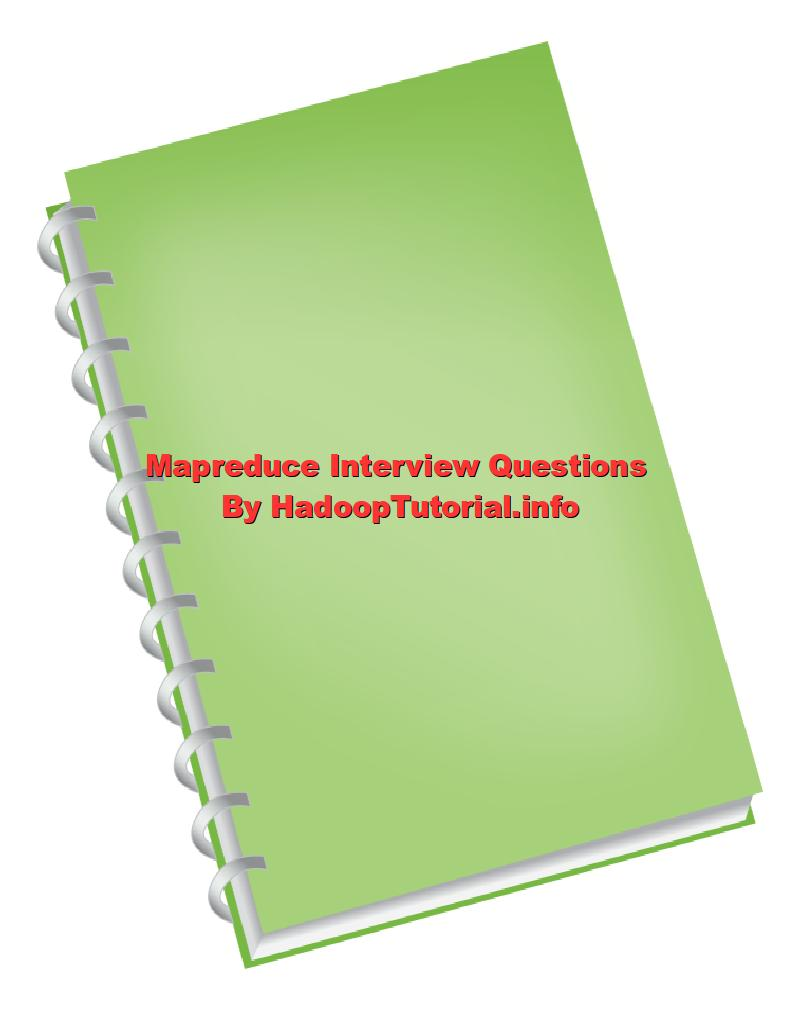 mapreduce interview questions and answers part hadoop mapreduce interview questions and answers